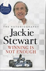 WINNING IS NOT ENOUGH: THE AUTOBIOGRAPHY