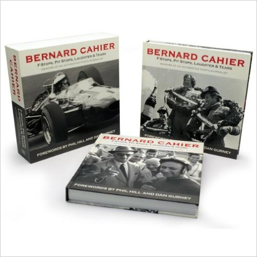 BERNARD CAHIER - F-STOPS, PIT STOPS, LAUGHTER & TEARS
